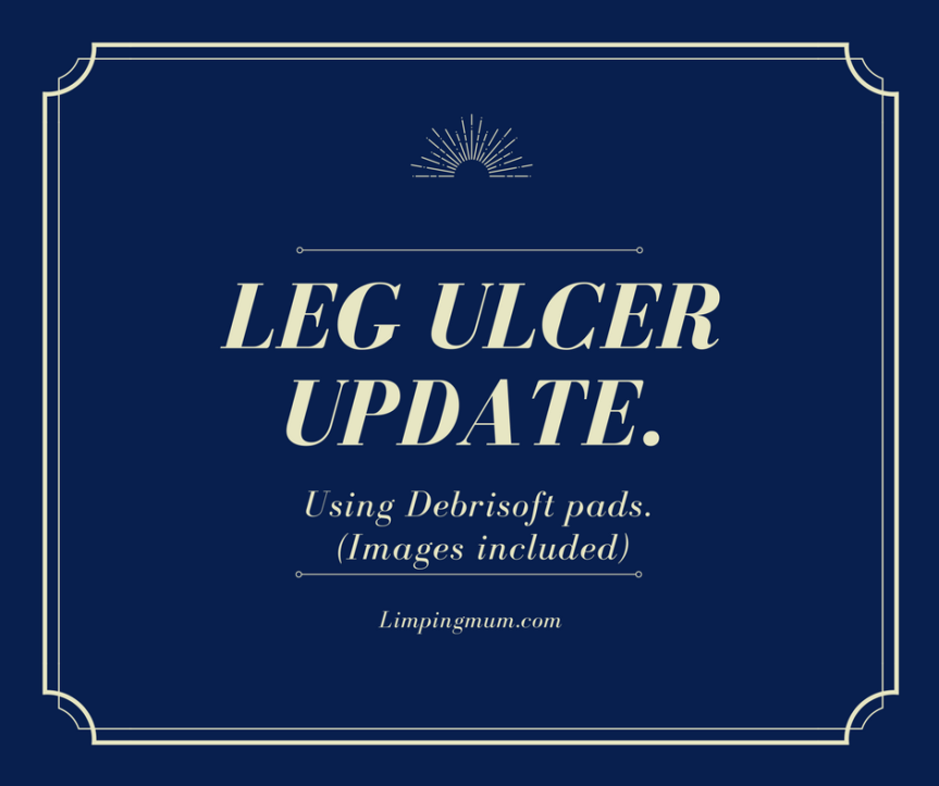 Leg ulcer update. Using the Debrisoft pads. (Images included)
