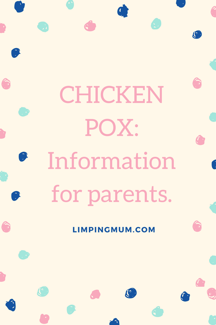 Chicken pox: Info for parents.