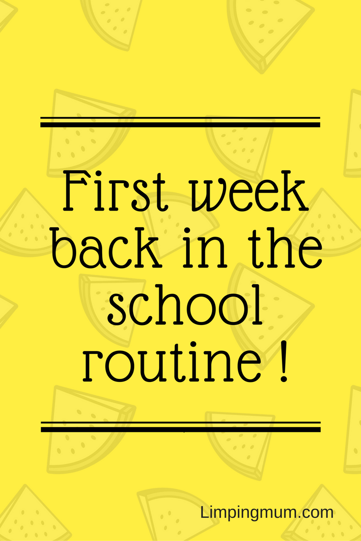 First week back in the school routine.