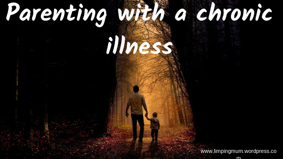 Copy of Parenting with a chronic illness